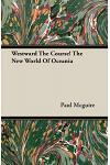 Westward the Course! the New World of Oceania