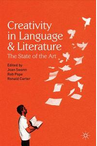 Creativity in Language and Literature: The State of the Art