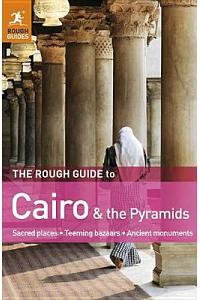 The Rough Guide to Cairo & the Pyramids :