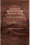 Catalogue of English Furniture and Woodwork - Vol. II. Late Tudor and Early Stuart