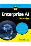 AI in the Enterprise for Dummies