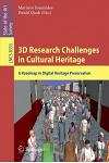 3D Research Challenges in Cultural Heritage: A Roadmap in Digital Heritage Preservation