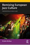 Remixing European Jazz Culture