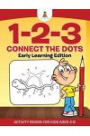 1-2-3 Connect the Dots Early Learning Edition Activity Books For Kids Ages 4-8