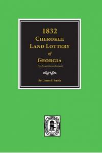 1832 Cherokee Land Lottery of Georgia