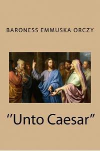 ''unto Caesar''