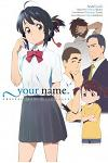 Your Name. Another Side: Earthbound (Light Novel)