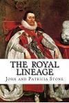 The Royal Lineage: The Ancestry of John R Stone of Spokane WA
