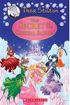 The Secret of the Crystal Fairies (Thea Stilton Special Edition #7), Volume 7: A Geronimo Stilton Adventure