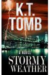 Stormy Weather: A Thriller