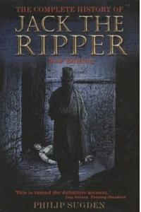 The Complete History of Jack the Ripper :