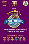 Brian Brain's Revison Quiz for Year 1 Key Stage 1 -Ages 5 to 6: 300 Questions, Answers and Facts Based on the National Curriculum