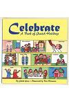 Celebrate: A Book of Jewish Holidays