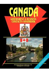 Canada Government & Business Contacts Handbook