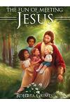 The Fun of Meeting Jesus