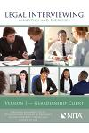 Legal Interviewing: Analytics and Exercises, Version 1, Guardianship Client