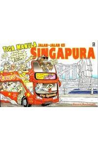 Kartun Benny: TIga Manula Jalan-jalan ke Singapura