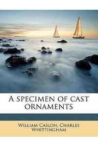 A Specimen of Cast Ornaments