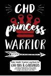 Daily Health Tracker Log Book for Chd Kids & Caretakers: Princess Warrior, Travel Size