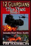 12 Guardians - The Nest - Book 4 (Plus Austin)