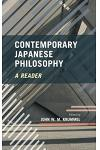 Contemporary Japanese Philosophy: A Reader