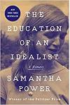 The Education of an Idealist :