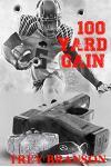 100 Yard Gain