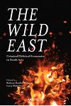 The Wild East: Criminal Political Economies in South Asia