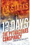 13 Days: The Pythagoras Conspiracy: Lynn Dayton Thriller #1