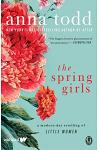The Spring Girls: A Modern-Day Retelling of Little Women