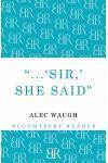 'sir!' She Said