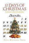 12 Days of Christmas: Light Ascending