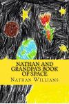 Nathan and Grandpa's Book of Space