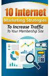 10 Internet Marketing Strategies to Increase Traffic to Your Membership Site: Personal Finance