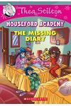 The Missing Diary (Thea Stilton Mouseford Academy #2): A Geronimo Stilton Adventure