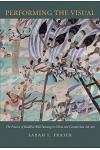 Performing the Visual: The Practice of Buddhist Wall Painting in China and Central Asia, 618-960