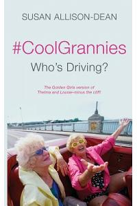 #coolgrannies: Who's Driving?