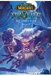 The Spiral Path (World of Warcraft: Traveler, Book 2), Volume 2
