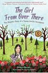 The Girl from Over There: The Hopeful Story of a Young Jewish Immigrant