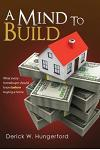 A Mind To Build: What every homebuyer should know before buying a home
