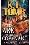 The Ark of the Covenant: A Phoenix Quest Adventure #5