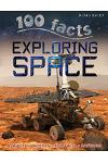 100 Facts Exploring Space: Projects, Quizzes, Fun Facts, Cartoons