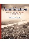 Annihilation: A Global Military History of World War II