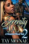 Serenity and Jax 2: A Houston Hood Tale