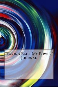 'taking Back My Power' Journal