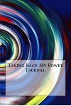 'taking Back My Power' Journal