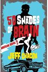 50 Shades of Brain: American Badass 2
