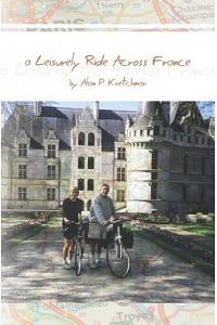 A Leisurely Ride Across France