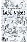 Late Notes