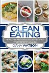 Clean Eating for the Smart: Healthy and Delicious Recipes to Perfect Health (3 Manuscripts: Ketogenic Diet + Air Fryer Cookbook + 10 Day Ketogenic
